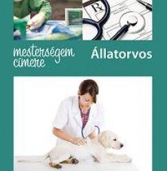 Mesterségem címere: Állatorvos